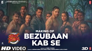 Making Of Bezubaan Kab Se   Street Dancer 3D   Varun D   Siddharth B, Jubin N, Sachin-Jigar