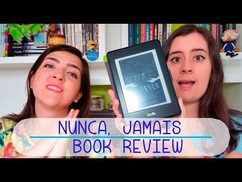 Nunca Jamais   Book Review