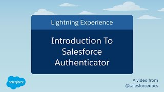 Introduction to Salesforce Authenticator