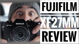 Fujifilm Fujinon XF 27mm F2.8 Review