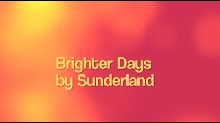 Brighter Days- Sunderland lyrics