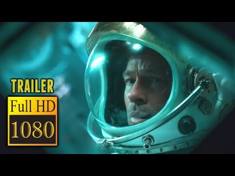 🎥 AD ASTRA (2019) | Movie Trailer | Full HD | 1080p