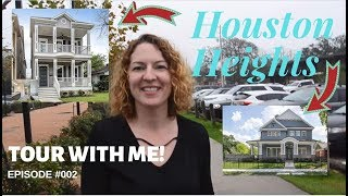 Tour Houston Heights with me!