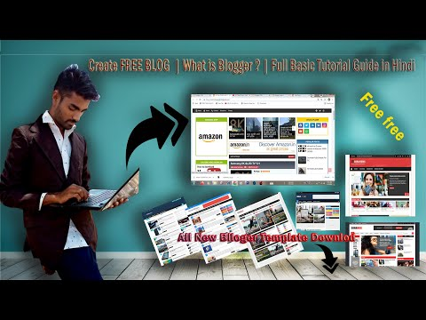 Create FREE BLOG | What is Blogger ? | Full Basic Tutorial Guide in Hindi