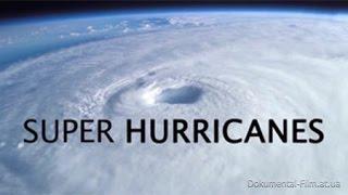 Супер ураганы / Super Hurricanes (2009)