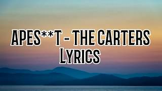 APEST   THE CARTERS Beyoncé, Jay Z Lyrics
