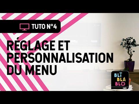 Trucs & Astuces BLI BLA BLO - Réglage et personnalisation du menu