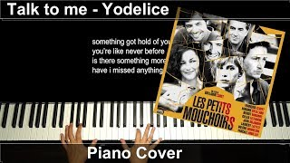 Talk To Me   Yodelice   Extrait Des Petits Mouchoirs   Piano Cover