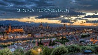 CHRIS REA - FLORENCE STREETS