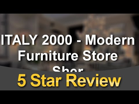ITALY 2000 – Modern Furniture Store  Sherman Oaks Terrific 5 Star Review by Stacey F.