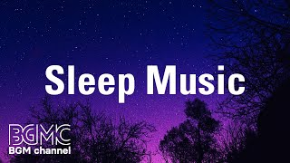 Sleep Music: Soothing Instrumental Music for Deep Sleep, Meditate and Yoga at Home