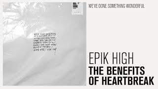[AUDIO] EPIK HIGH - THE BENEFITS OF HEARTBREAK (FT. SU HYUN) (Sub Español | Hangul | Roma)