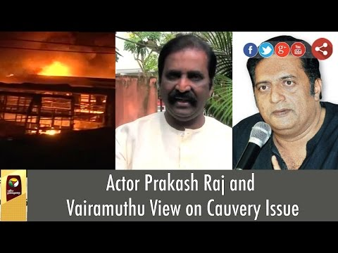 Actor-Prakash-Raj-and-Vairamuthu-View-on-Cauvery-Issue