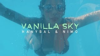 Hanybal   VANILLA SKY Mit Nimo (prod. Von Lucry) [Official 4K Video]