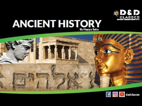 Ancient History By Happy Saha For UPSC || APSC || SSC || BANK || & Other Govt. Exams