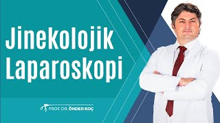 jinekolojik laparoskopi
