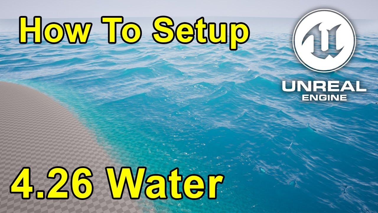 Unreal Engine 4.26 Water Tutorial