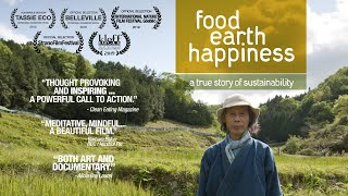 Food, Earth, Happiness [Official – Short Film on Natural Farming]