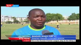 Bandari say they are ready to win this season with a new signed manager