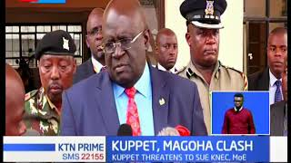 KUPPET and Magoha clash over alleged use of Xylene chemicals during KCSE Chemistry exams