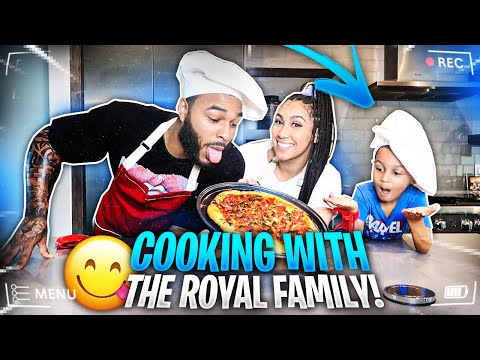 COOKING WITH THE ROYAL FAMILY!!! (HOMEMADE PIZZA)