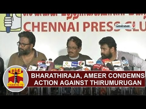 Bharathiraja, Ameer & Vetrimaran condemns action against Thirumurugan under Gondas Act
