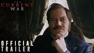 THE CURRENT WAR: Director's Cut | Official Trailer | 101 Studios