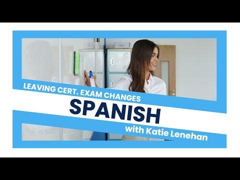 Spanish & French HL - Leaving Cert. Exam Changes 2021 - YouTube