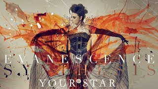 """EVANESCENCE - """"Your Star"""" (Official Audio - Synthesis)"""