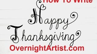 Thanksgiving Greetings - Write happy thanksgiving fancy swirly letters