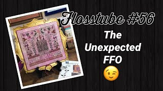 Flosstube #56 The Unexpected FFO