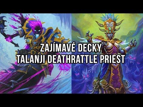 Zajímavé decky - Talanji Deathrattle Priest