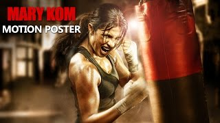 Mary Kom - Motion Poster