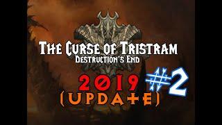 2019 The Curse of Tristram Update #2