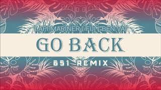 Lapi Mariner feat Fiji X Ben Vai - Go Back (651 REMIX)