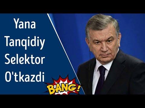 Shavkat Mirziyoyev yana tanqidiy selektor o'tkazdi (selektordan parcha)