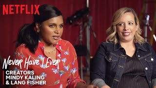 Never Have I Ever I Co-Creators Mindy Kaling and Lang Fisher On Creating Teen Comedy