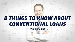 Conventional Loan Basics: An Introduction from Veterans United Home Loans