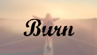 Ellie Goulding   Burn (Lyric Video)