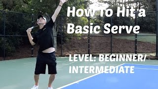 Basic Tennis Serve Tutorial