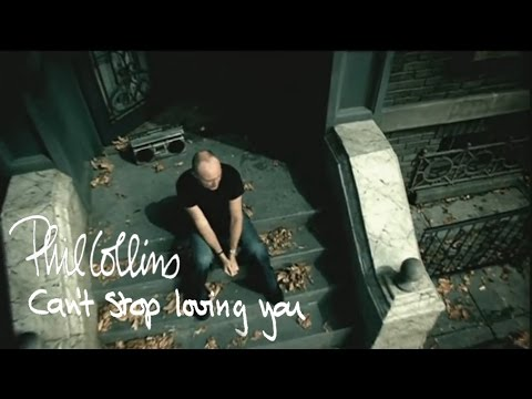 Can't Stop Loving You (2002) (Song) by Phil Collins