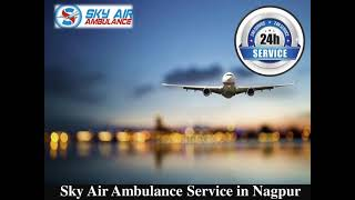 Take Sky Air Ambulance in Lucknow with Healthcare Assistance