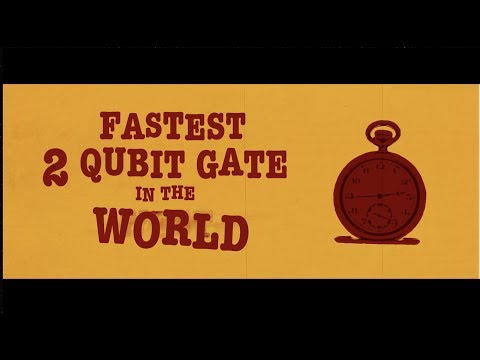 Fastest 2 Qubit Gate in the West/World