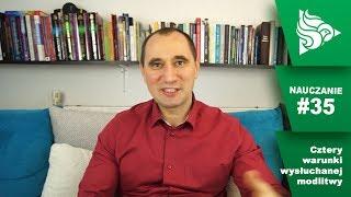 Michał Świderski zaprasza na spotkanie w Warszawie + Nauczanie: Cztery warunki wysłuchanej modlitwy
