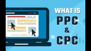 PPC and CPC in Digital Marketing | Introduction to PPC & CPC | Digital Marketing