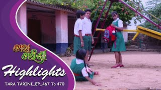 Tara Tarini : Weekly Highlights | 7th May-10th May | Quick Summary