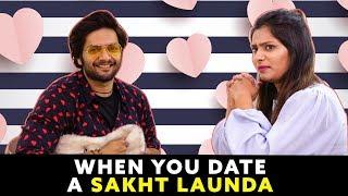 When Sakht Launda Date A Hot Girlfriend | Ft. Ali Fazal (Milan Talkies) | RVCJ