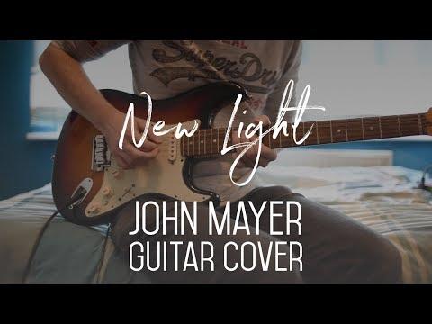 John Mayer - New Light - Guitar Cover