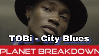 THIS DUDE IS DOPE ! | TOBI   CITY BLUES | REACTION | PLANET BREAKDOWN