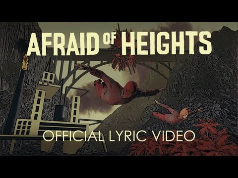 Afraid of Heights Lyric Video
